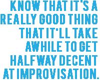 TJ Jagodowski_Good At Improv Quote