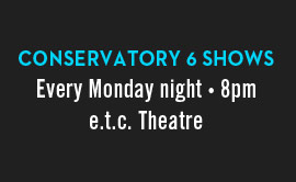 Conservatory Graduation Shows @ The Second City's e.t.c. | Chicago | Illinois | United States