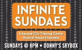 Infinite Sundaes @ Donny's Skybox | Chicago | Illinois | United States