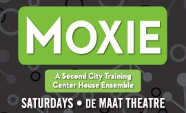 Moxie @ de Maat Theatre | Chicago | Illinois | United States